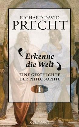 Abbildung von Precht | Erkenne die Welt | 2015 | Eine Geschichte der Philosophi...