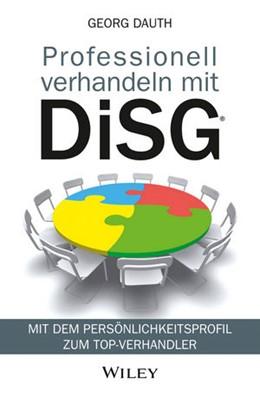 Abbildung von Dauth | Professionell verhandeln mit DiSG® | 1. Auflage | 2015 | beck-shop.de