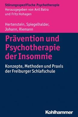 Abbildung von Hertenstein / Spiegelhalder | Prävention und Psychotherapie der Insomnie | 1. Auflage | 2015 | beck-shop.de