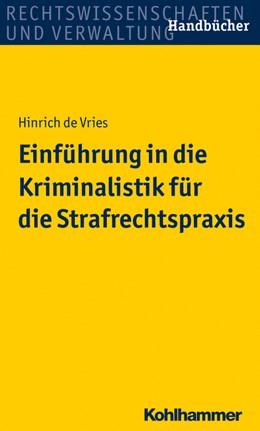 Abbildung von de Vries | Einführung in die Kriminalistik für die Strafrechtspraxis | 2015