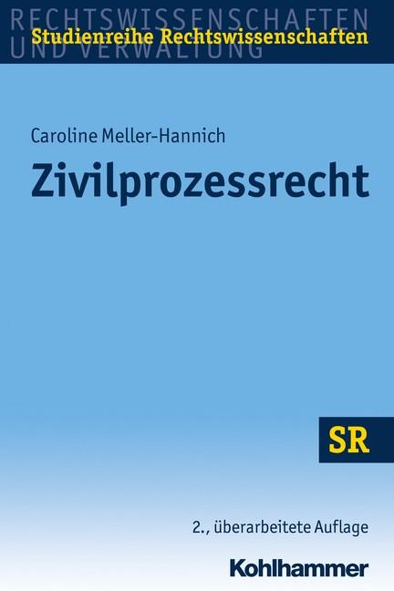 Abbildung von Meller-Hannich   Zivilprozessrecht   2., überarbeitete Auflage   2016