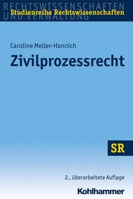 Abbildung von Meller-Hannich   Zivilprozessrecht   2. Auflage   2016   beck-shop.de
