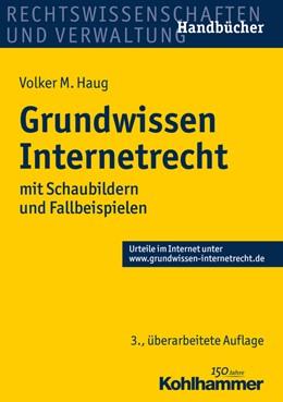 Abbildung von Haug | Grundwissen Internetrecht | 3. Auflage | 2016 | beck-shop.de