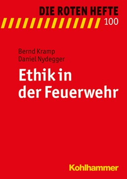 Abbildung von Kramp / Nydegger | Ethik in der Feuerwehr | 2015 | 100