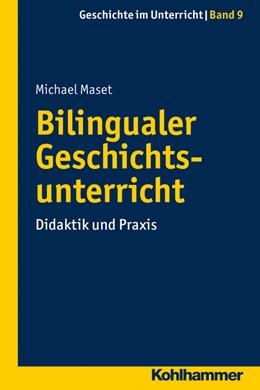 Abbildung von Maset | Bilingualer Geschichtsunterricht | 2015 | Didaktik und Praxis | 9