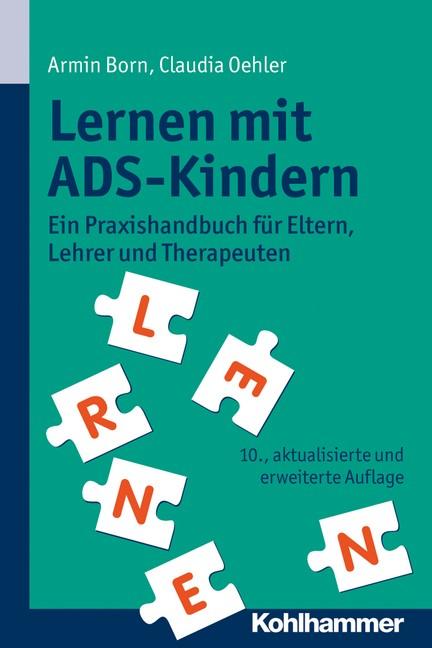 Lernen mit ADS-Kindern   Born / Oehler   10., aktualisierte und erweiterte Auflage, 2015   Buch (Cover)