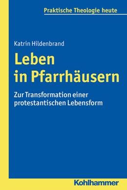 Abbildung von Hildenbrand   Leben in Pfarrhäusern   1. Auflage   2015   141   beck-shop.de