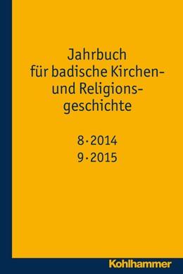 Abbildung von Wennemuth | Jahrbuch für badische Kirchen- und Religionsgeschichte | 2016 | Band 8-9 (2014-2015) | 9