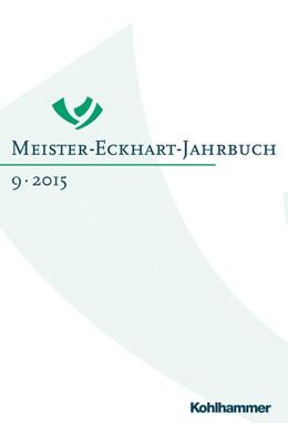 Abbildung von Dietl / Mieth | Meister-Eckhart-Jahrbuch | 2015 | Band 9/2015