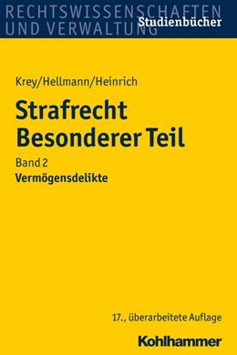 Abbildung von Krey / Hellmann / Heinrich | Strafrecht Besonderer Teil • Band 2: Vermögensdelikte | 17., überarbeitete Auflage | 2015
