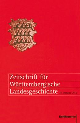 Abbildung von Rückert | Zeitschrift für Württembergische Landesgeschichte | 1. Auflage | 2015 | 74 | beck-shop.de