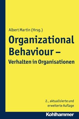 Abbildung von Martin   Organizational Behaviour - Verhalten in Organisationen   2., aktualisierte Auflage   2017