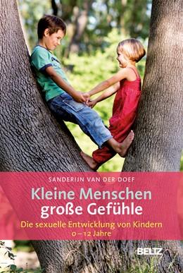 Abbildung von Doef | Kleine Menschen - große Gefühle | 2015 | Die sexuelle Entwicklung von K...