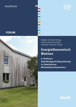 Abbildung von Schmidt / Venzmer | Energieökonomisch Wohnen | 2015 | 9. Konferenz Solarökologische ...
