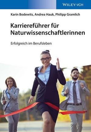 Karriereführer für Naturwissenschaftlerinnen | Bodewits / Hauk / Gramlich, 2015 | Buch (Cover)