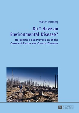 Abbildung von Wortberg   Do I Have an Environmental Disease?   2015   Recognition and Prevention of ...
