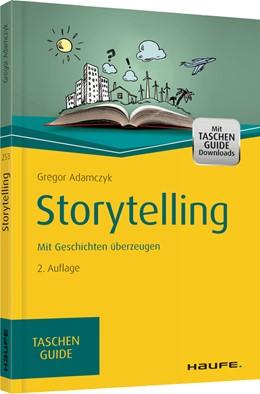 Abbildung von Adamczyk | Storytelling | 2. Auflage | 2015 | Mit Geschichten überzeugen | 253