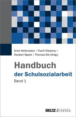 Abbildung von Hollenstein / Nieslony / Speck / Olk | Handbuch der Schulsozialarbeit | 2017 | Band 1