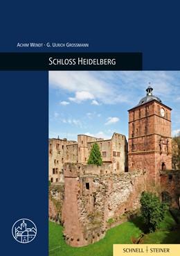 Abbildung von Wendt / Wartburg-Gesellschaft zur Erforschung | Schloss Heidelberg | 1. Auflage | 2015 | 30 | beck-shop.de