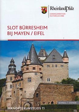 Abbildung von Wirtler   Slot Bürresheim bij Mayen/Eifel   2015   Beknopte Kunstgids 11   2480n