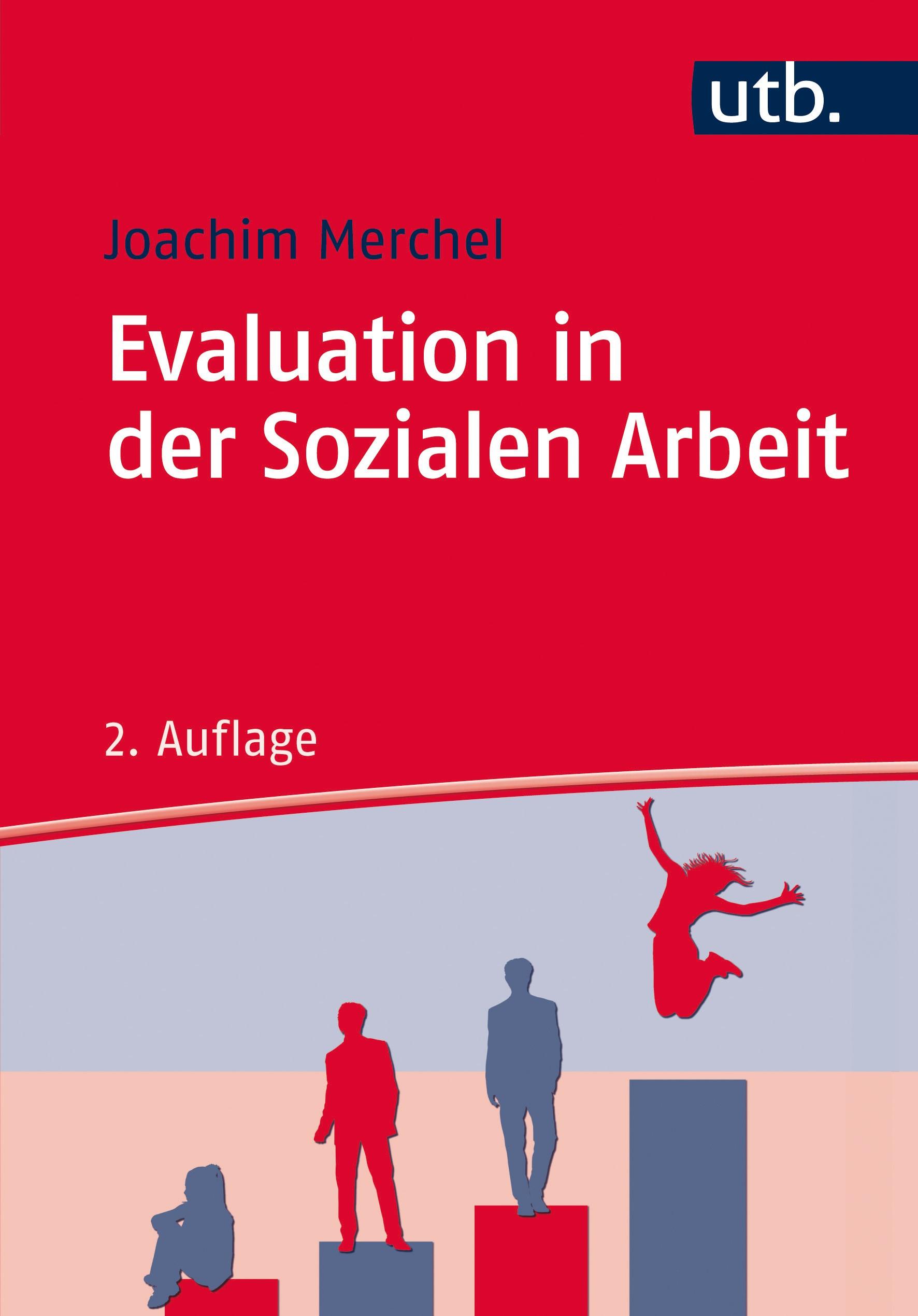 Abbildung von Merchel | Evaluation in der Sozialen Arbeit | 2. aktualisierte Auflage | 2015