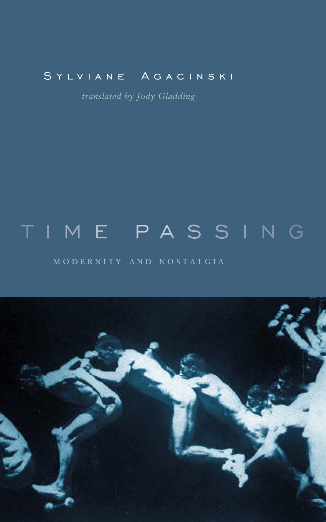 Abbildung von Agacinski | Time Passing | 2003