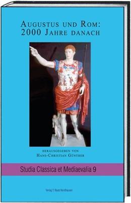 Abbildung von Günther | Augustus und Rom: 2000 Jahre danach | 1. Auflage | 2015 | beck-shop.de