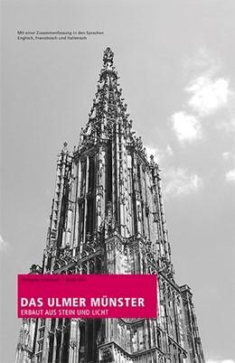 Abbildung von Schöllkopf | Das Ulmer Münster | 2. Auflage | 2015 | Erbaut aus Stein und Licht