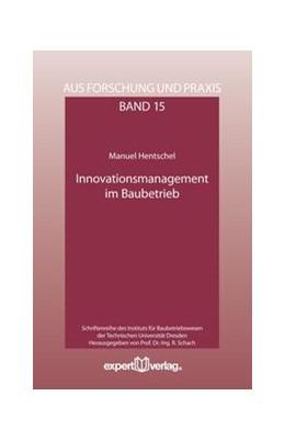 Abbildung von Hentschel | Innovationsmanagement im Baubetrieb | 2013