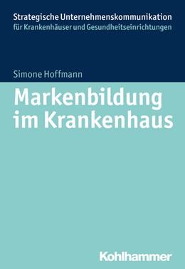 Abbildung von Hoffmann | Markenbildung im Krankenhaus | 2015