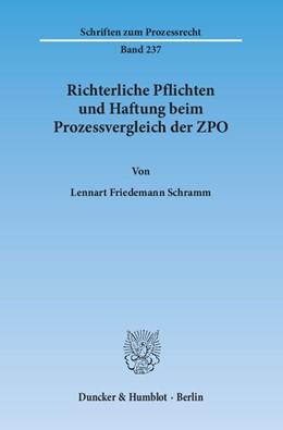 Abbildung von Schramm | Richterliche Pflichten und Haftung beim Prozessvergleich der ZPO | 2015 | 237