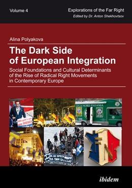Abbildung von Polyakova | The Dark Side of European Integration | 2015 | Social Foundations and Cultura... | 4