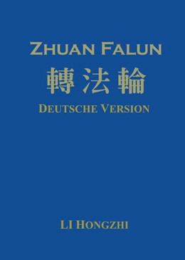Abbildung von Hongzhi | Zhuan Falun (Deutsche Version) - Ausgabe 2012-2 | Korrigierte Version 2012-2 | 2015