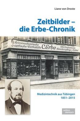 Abbildung von Droste | Zeitbilder - die Erbe-Chronik | 1. Auflage | 2015 | beck-shop.de