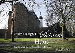 Abbildung von Willeke   Unterwegs in Seinem Haus   2015   Impressionen St.-Stephanus-Kir...