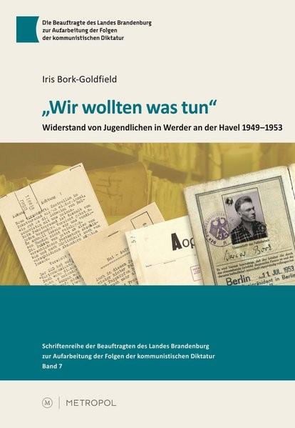 """""""Wir wollten was tun""""   Bork-Goldfield, 2015   Buch (Cover)"""