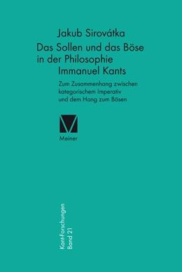 Abbildung von Sirovátka | Das Sollen und das Böse in der Philosophie Immanuel Kants | 1. Auflage | 2015 | beck-shop.de