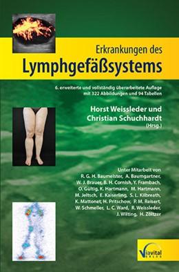 Abbildung von Weissleder / Schuchhardt | Erkrankungen des Lymphgefäßsystems | 6. Auflage | 2015 | beck-shop.de