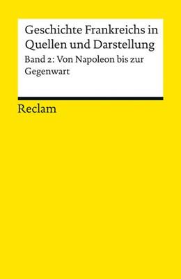 Abbildung von Kreis | Geschichte Frankreichs in Quellen und Darstellungen | 1. Auflage | 2015 | beck-shop.de