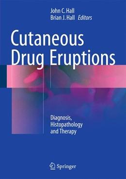 Abbildung von Hall | Cutaneous Drug Eruptions | 1. Auflage | 2015 | beck-shop.de