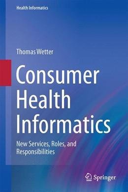 Abbildung von Wetter | Consumer Health Informatics | 1st ed. 2016 | 2015 | New Services, Roles, and Respo...