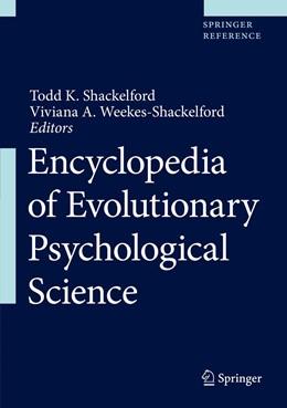 Abbildung von Shackelford / Weekes-Shackelford | Encyclopedia of Evolutionary Psychological Science | 1st ed. 2022 | 2022