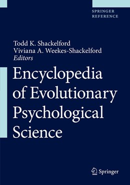 Abbildung von Shackelford / Weekes-Shackelford | Encyclopedia of Evolutionary Psychological Science | 1. Auflage | 2021 | beck-shop.de