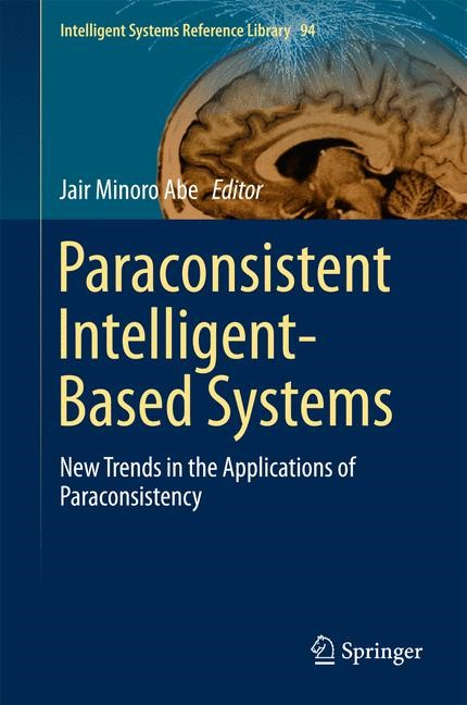 Paraconsistent Intelligent-Based Systems | Abe | 2015, 2015 | Buch (Cover)
