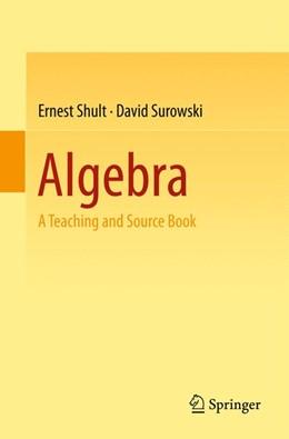 Abbildung von Shult / Surowski   Algebra   1. Auflage   2015   beck-shop.de