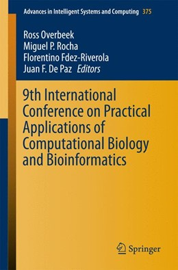 Abbildung von Overbeek / Rocha | 9th International Conference on Practical Applications of Computational Biology and Bioinformatics | 1. Auflage | 2015 | 375 | beck-shop.de