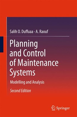 Abbildung von Duffuaa / Raouf | Planning and Control of Maintenance Systems | 2. Auflage | 2015 | Modelling and Analysis
