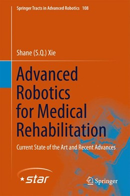 Abbildung von Xie | Advanced Robotics for Medical Rehabilitation | 1st ed. 2016 | 2015 | Current State of the Art and R... | 108