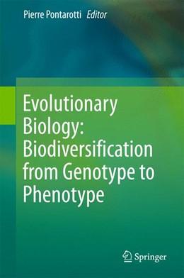 Abbildung von Pontarotti | Evolutionary Biology: Biodiversification from Genotype to Phenotype | 1st ed. 2015 | 2015
