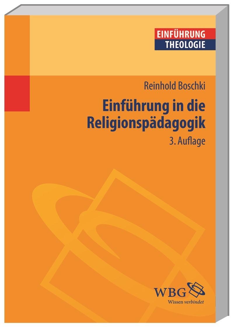 Einführung in die Religionspädagogik | Boschki | 3., komplett überarbeitete Auflage, 2017 (Cover)